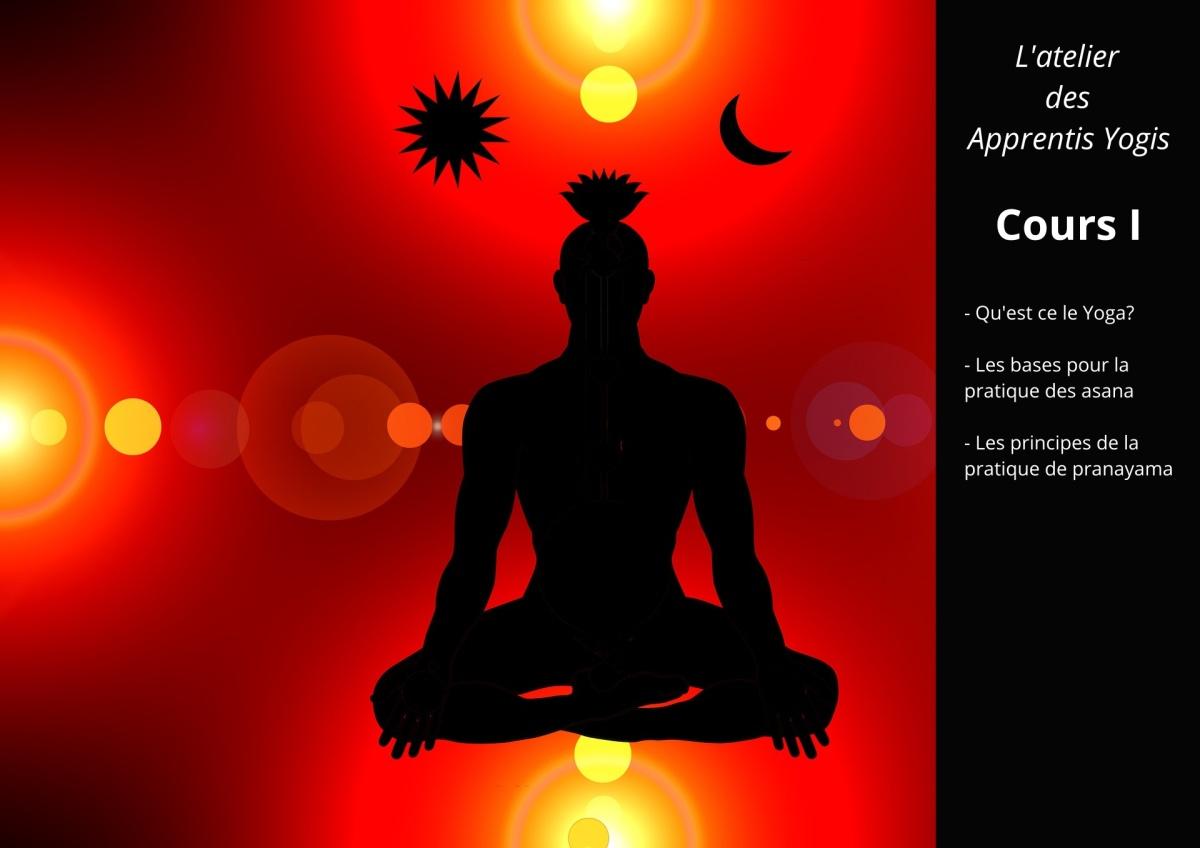 Cours I : Qu'est-ce le Yoga ?